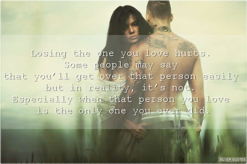 Losing the One You Love Hurts