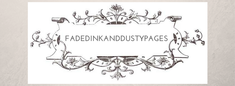 FadedInkandDustyPages
