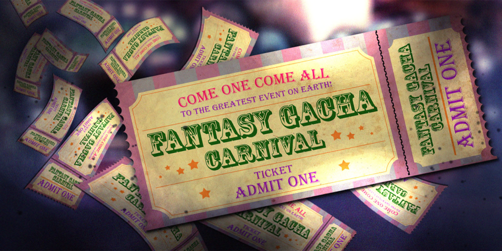 Fantasy Gacha Carnival.