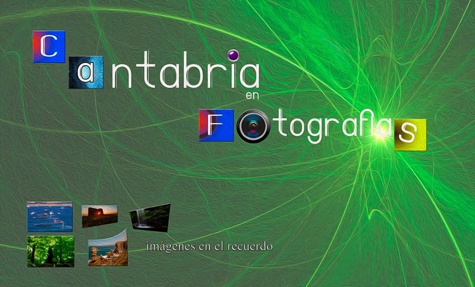 CANTABRIA(cosa nuestra)EN FOTOGRAFIAS