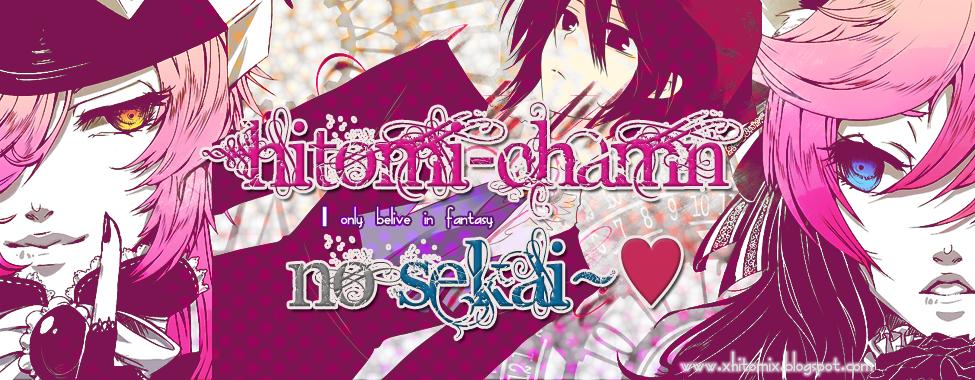Hitomi-chamn No Sekai ♥