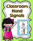 http://www.teacherspayteachers.com/Product/Classroom-Hand-Signal-Posters-809898