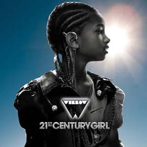 Willow Smith  - 21st Century Girl Lyrics | Letras | Lirik | Tekst | Text | Testo | Paroles - Source: mp3junkyard.blogspot.com