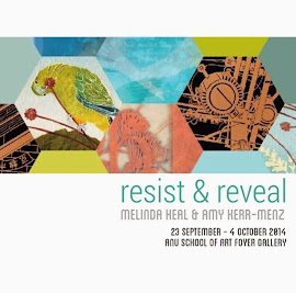 resist &amp; reveal<br>Melinda Heal &amp; Amy Kerr-Menz