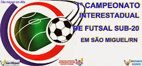 1º Campeonato Interestadual de Futsal SUB-20 !