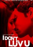 I dont luv u 2013 Hindi Movie Watch Online