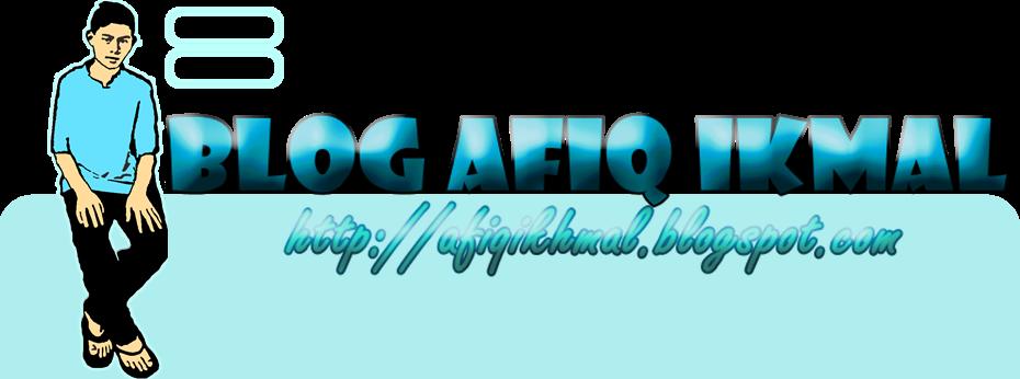 Blog Afiq Ikmal