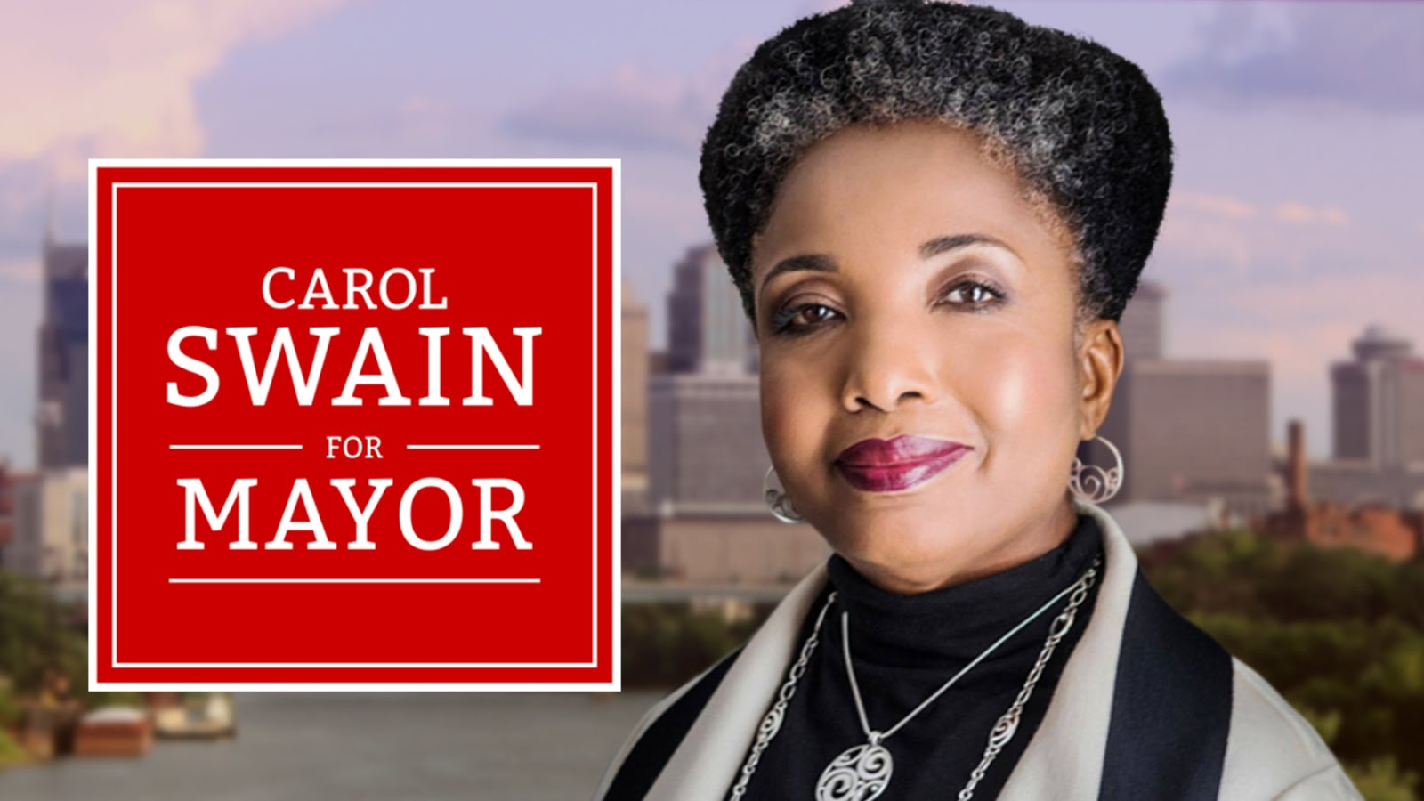 Vote Carol Swain for Mayor