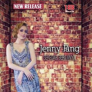 Jenny Fang - Sekedar Bertanya