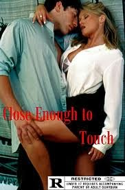 Close Enough to Touch (2002)