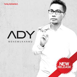 Ady - Menemukanmu Stafaband Mp3 dan Lirik Terbaru