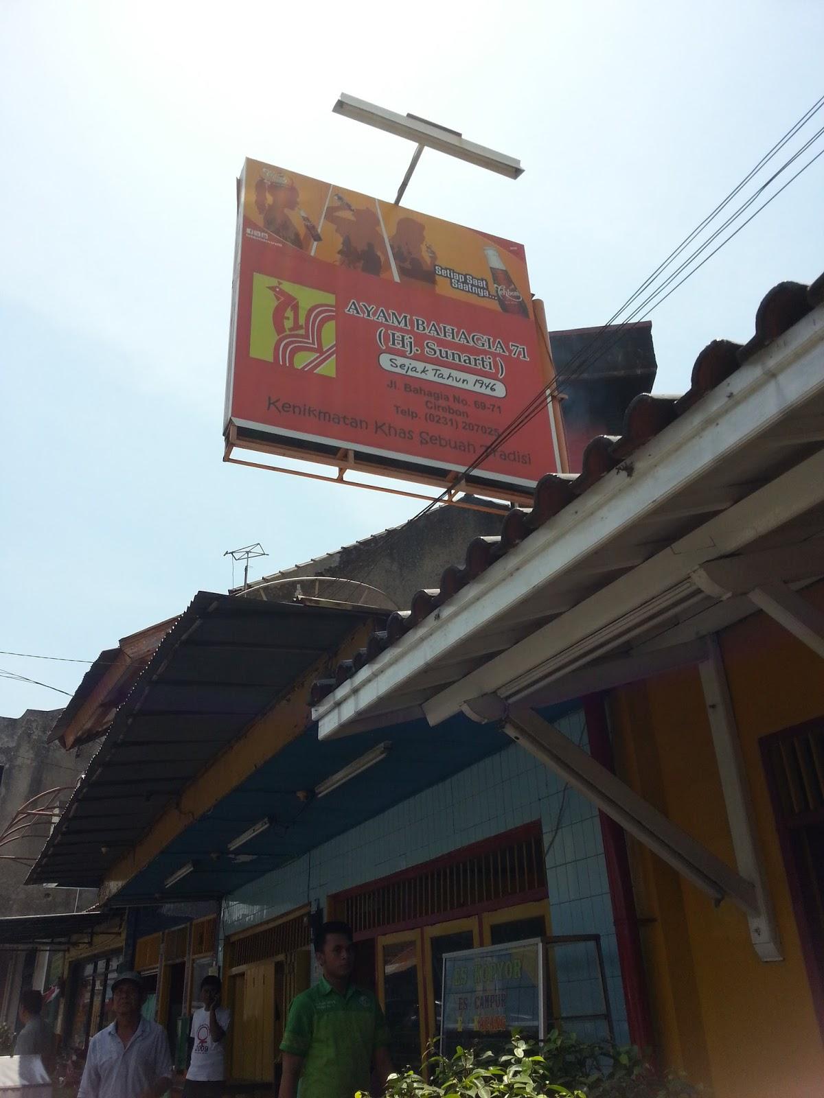The Beginner: Kuliner Cirebon ~ Ayam Bahagia 71 Hj Sunarti