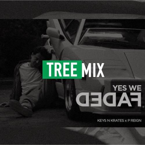 """Tree - """"Faded (Keys N Krates Remix)"""" f. P. Reign"""