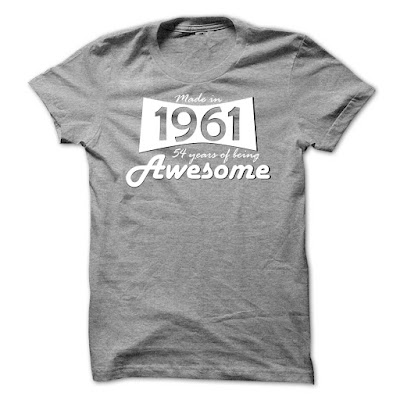 Made In 1961 54 Years Of Being Awesome