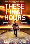 Las últimas horas (2014) ()
