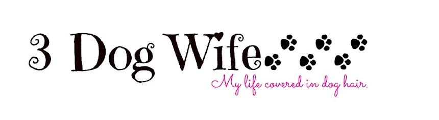 3 Dog Wife