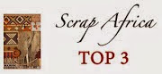 I was Top 3 at Scrap Africa challenge.25/Sunday, 19 January 2014