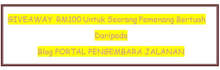 GIVEAWAY RM100 Untuk Seorang Pemenang Bertuah