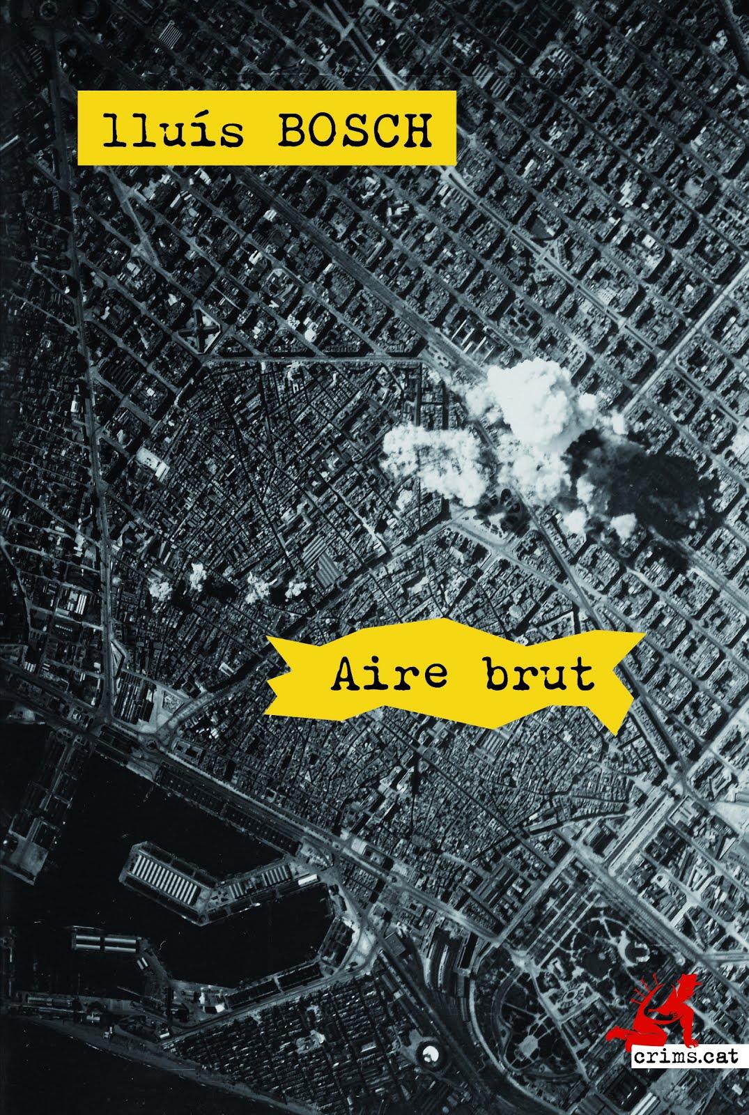 Aire brut, de Lluís Bosch