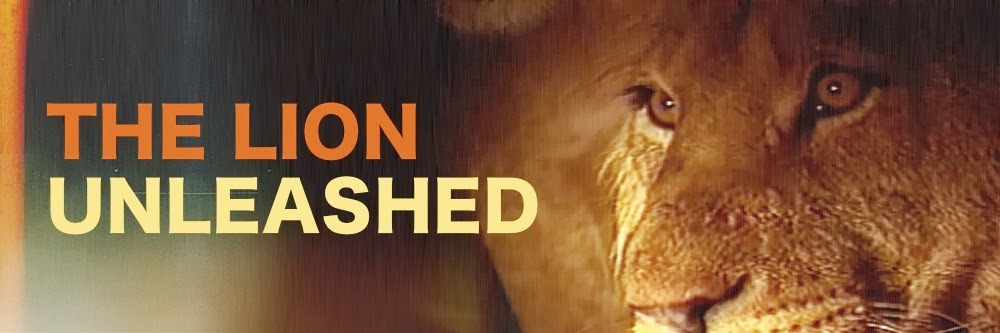 The Lion Unleashed