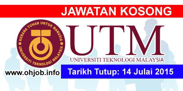 Jawatan Kerja Kosong Universiti Teknologi Malaysia (UTM) logo www.ohjob.info september 2015