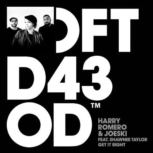 Harry Romero & Joeski featuring Shawnee Taylor - Get It Right
