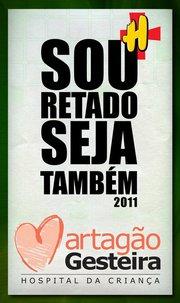 Banner da campanha Sou Retado, Seja Também - 2011