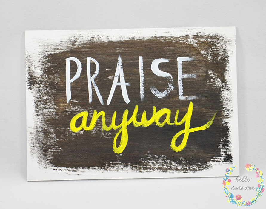 http://www.helloawesomeshop.com/collections/403230-artwork/products/7278570-praise-anyway-yellow-black-5x7-painting