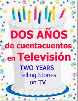 Celebrando mis dos años contando cuentos en Televisión. Empiezo el tercer año.