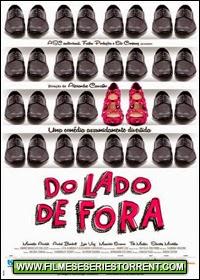 Do Lado de Fora Torrent Nacional (2014)