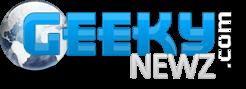 GeekyNewZ | Actus Du Geek