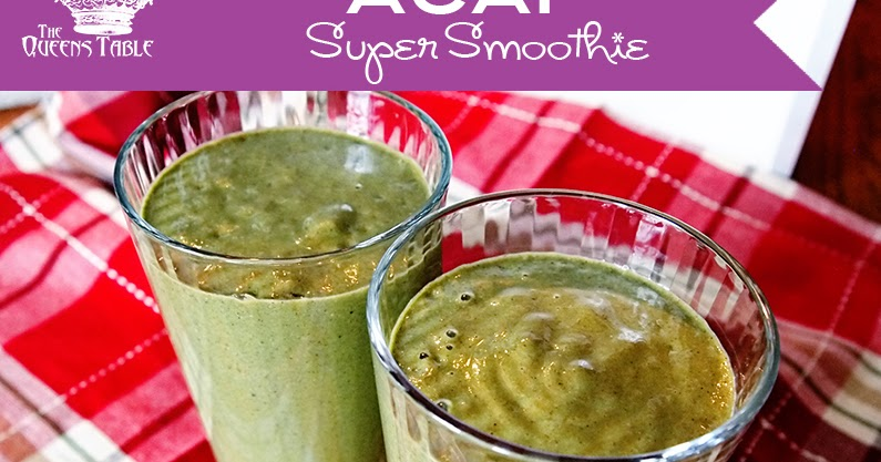 ... Berry Super Green Smoothie For Your Good Health My Sweet Super Friends