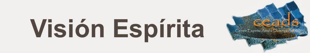 Visión Espírita