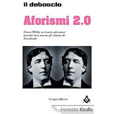 Aforismi 2.0 - altro che Oscar Wilde