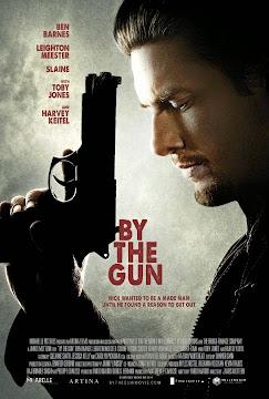By The Gun-Nòng Súng Trên Tay(2014)