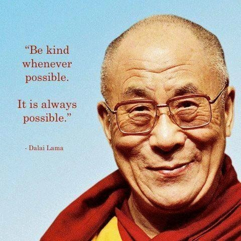 dalai lama quote be kind whenever possible it is always possible