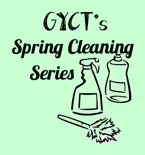 Spring Cleaning Series at GYCT