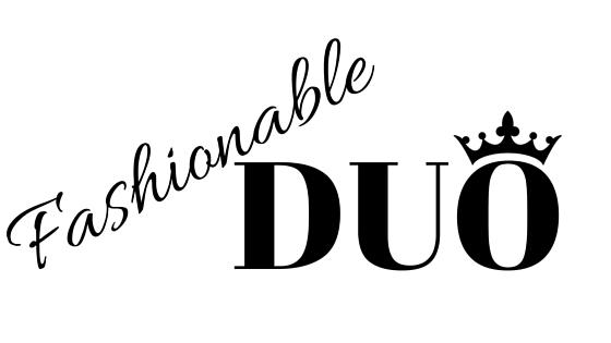 Fashionable Duo
