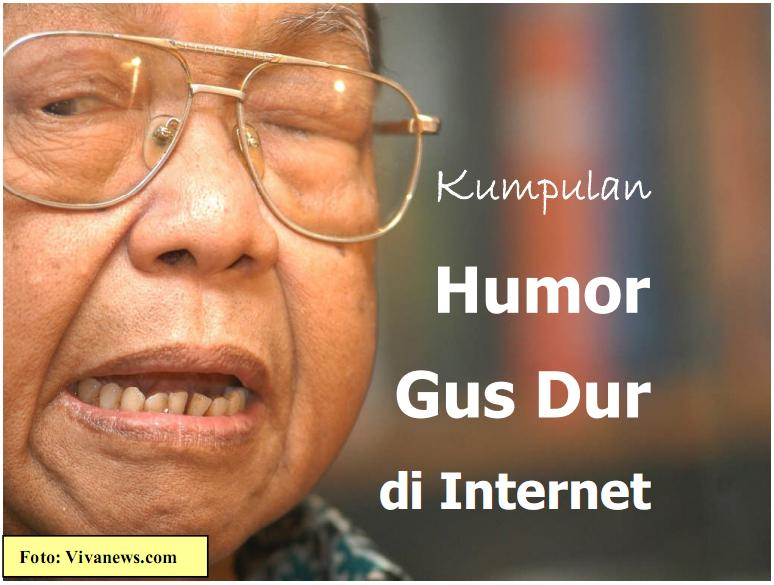 Kumpulan Humor Gus Dur