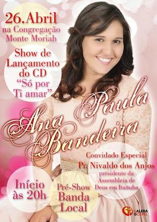 Lançamento do CD da cantora  Ana Paula