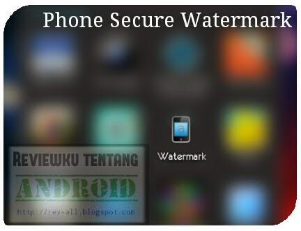 Ikon Phone Secure Watermark - aplikasi watermark perangkat Android (rev-all.blogspot.com)