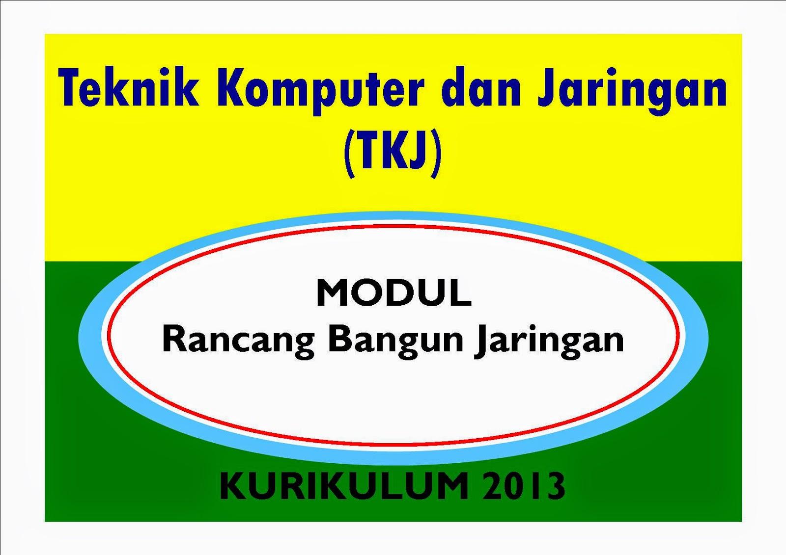 Modul Rancang Bagun Jaringan TKJ