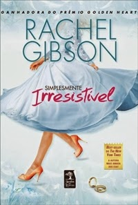 Simplesmente Irresistível * Rachel Gibson