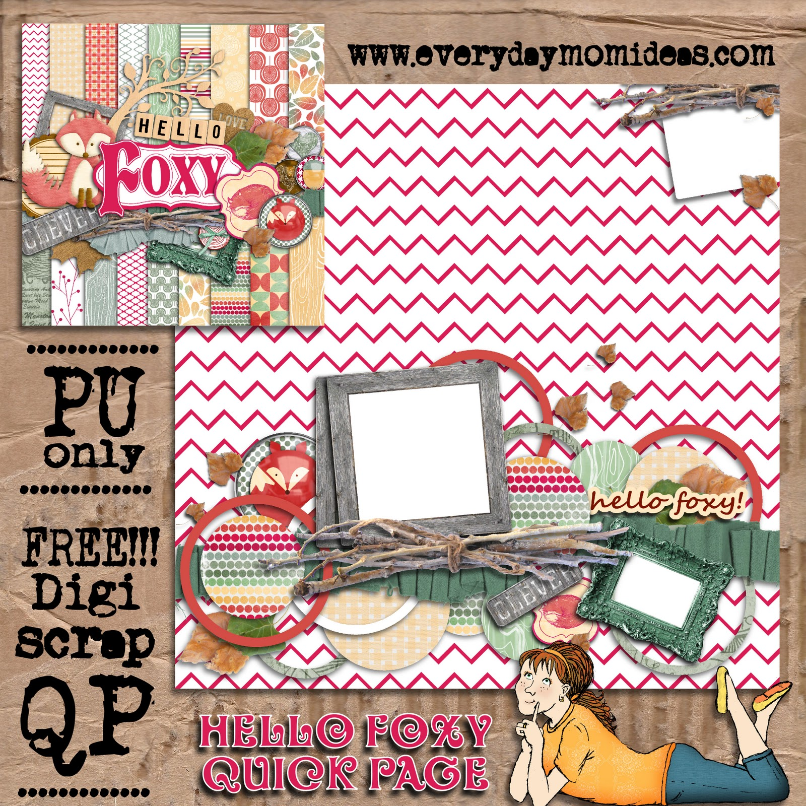 Digital scrapbooking kits free all about scrapbooking ideas - Hello Foxy Free Quick Page Download Everyday Mom Ideas Ive Created A Coordinating Quick Page To