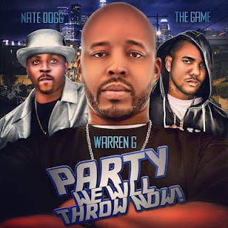 Warren G - Party We Will Throw Now