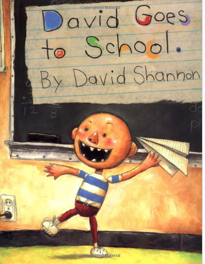 http://www.amazon.com/David-Goes-To-School-Shannon/dp/0590480871/ref=sr_1_1?ie=UTF8&qid=1403032555&sr=8-1&keywords=david+goes+to+school