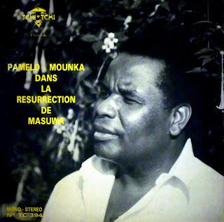 Pamelo Mounk\'a & Les Bantous de la Capitaledans la Resurrection de MasuwaTchi-Tchi
