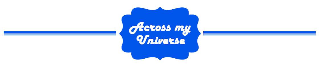 Across my Universe