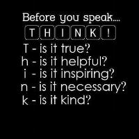 Before You Speak, THINK