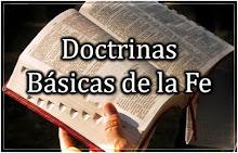 DOCTRINAS BÁSICAS DE LA FE